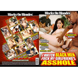 I Watch Black Men Fuck My Girlfriend's Asshole