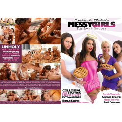 Messy Girls: The Last Supper