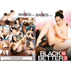 Black Is Better 3