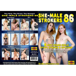 She Male Strokers 86