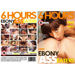 Ebony Ass Eaters - 6 Hours