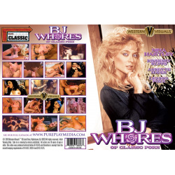 BJ Whores Of Classic Porn