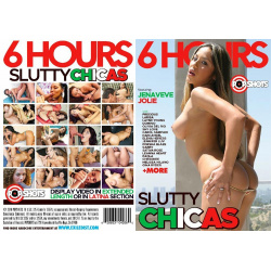Slutty Chicas - 6 Hours