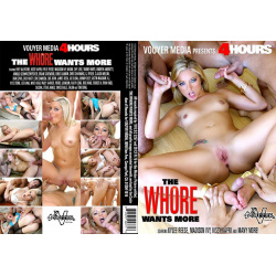 The Whore Wants More - 4 Hours
