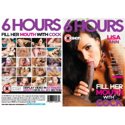 Fill Her Mouth With Cock - 6 Hours