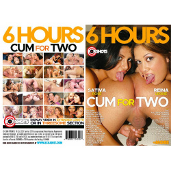 Cum For Two - 6 Hours