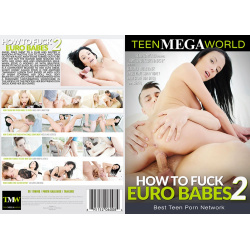 How To Fuck Euro Babes 2