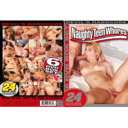 Naughty Teen Whores - 24H